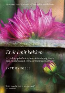 Skye Gyngell: Et år i mit køkken