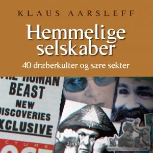Klaus Aarsleff: Hemmelige selskaber