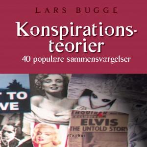 Lars Bugge: Konspirationsteorier