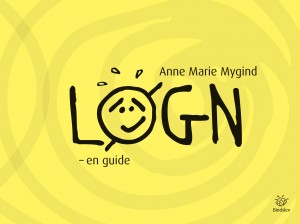 Anne Marie Mygind: Løgn