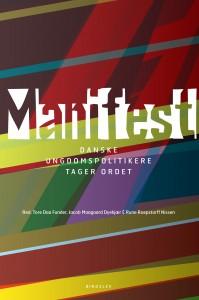 Manifest - danske undgomspolitikere tager ordet