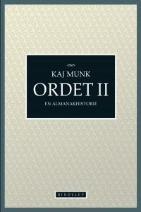 Kaj Munk: Ordet II - En almanakhistorie