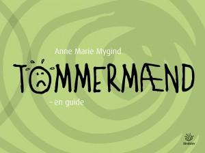 Anne Marie Mygind: Tømmermænd