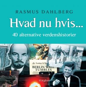 Hvad nu hvis ... af Rasmus Dahlberg
