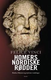 Felice Vinci: Homers nordiske rødder